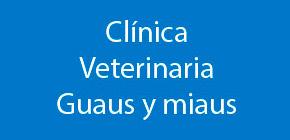 Clínica Veterinaria Guaus y Miaus
